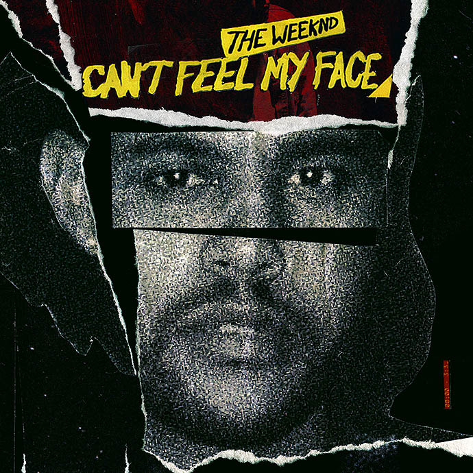 Can't Feel My Face — The Weeknd