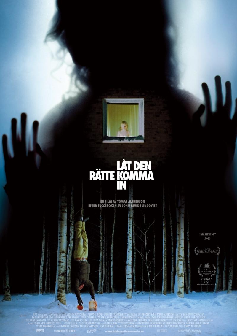 №4. «Впусти меня» (Låt den rätte komma), 2008