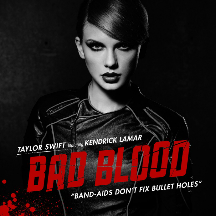 Bad Blood — Taylor Swift