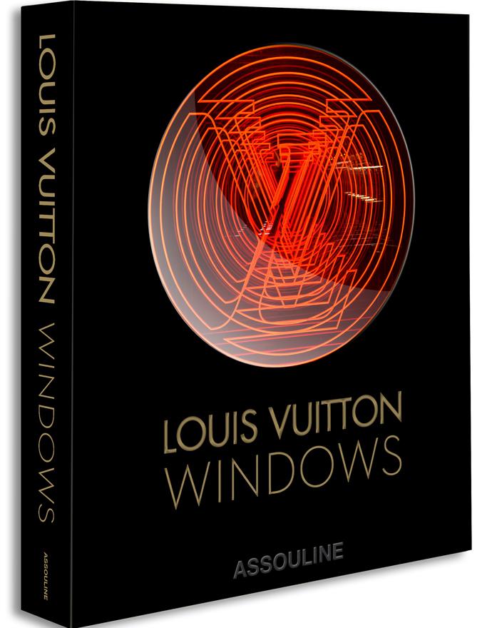Louis Vuitton: Windows. Assouline.