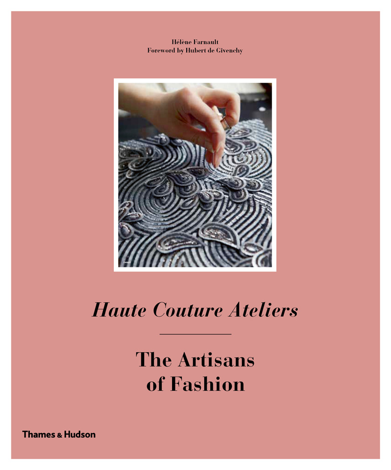 Обложка книги Haute Couture Ateliers: The Artisans of Fashion