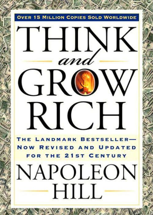 Наполеон Хилл, «Думай и богатей» (1937) — 70 млн.