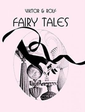 Сказки от Viktor & Rolf